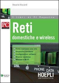 Reti. Domestiche e wireless