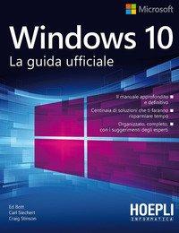 Windows 10. La guida ufficiale