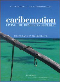 Caribemotion. Living the Dominican Republic