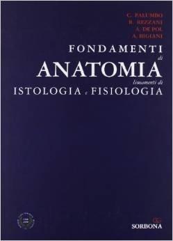 Fondamenti di anatomia. Lineamenti di istologia e fisiologia