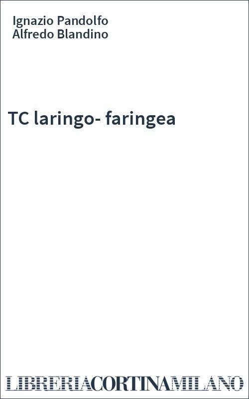 TC laringo-faringea