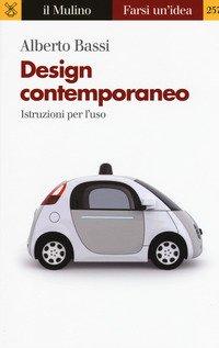 Design contemporaneo. Istruzioni per l'uso