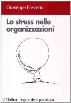 Lo stress nelle organizzazioni