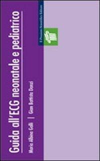 Guida all'ECG neonatale e pediatrico