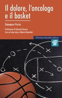 Il dolore, l'oncologo e il basket