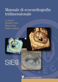 Manuale di ecocardiografia tridimensionale