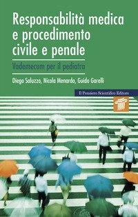 Responsabilità medica e procedimento civile e penale. Vademecum per il pediatra