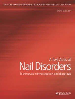 A Text Atlas of Nail Disorders