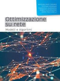 Ottimizzazione su rete. Modelli e algoritmi