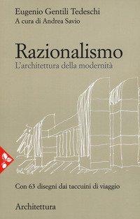 Razionalismo. L'architettura della modernità