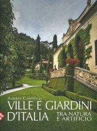 Ville e giardini d'Italia tra natura e artificio