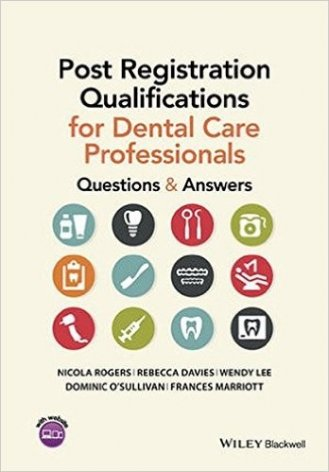 Post Registration Qualifications for Dental Care Professionals
