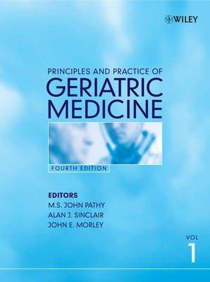 Principles and Practice of Geriatric Medicine