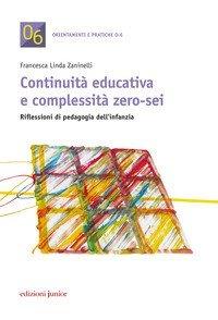 Continuità educativa e complessità zero-sei