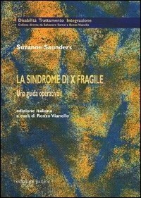 La sindrome di X fragile. Una guida operativa