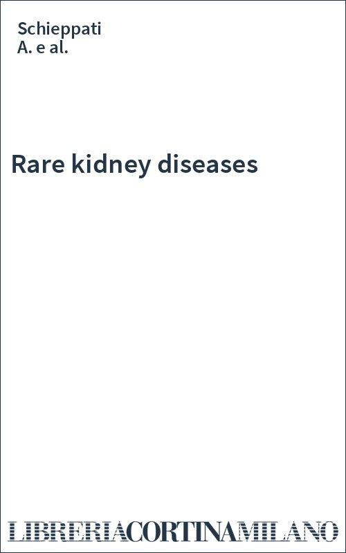 Rare kidney diseases