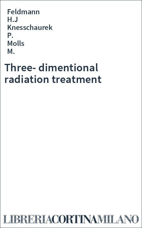Three-dimentional radiation treatment