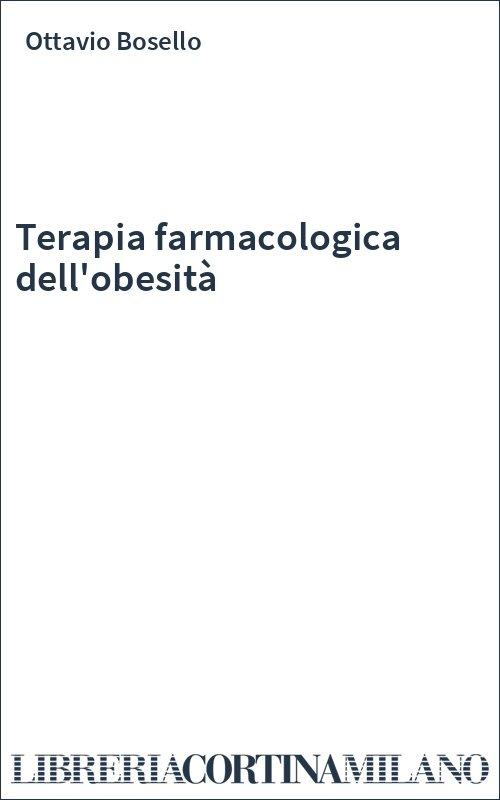 Terapia farmacologica dell'obesità
