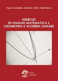 Esercizi di analisi matematica 1, geometria e algebra lineare