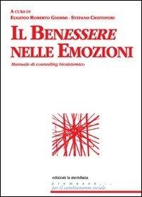 benessere nelle emozioni. Manuale del metodo biosistemico