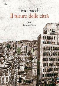 Il futuro delle città
