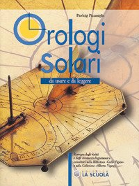 Orologi solari. Da usare e da leggere