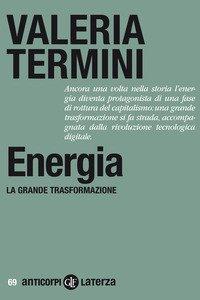 Energia. La grande trasformazione