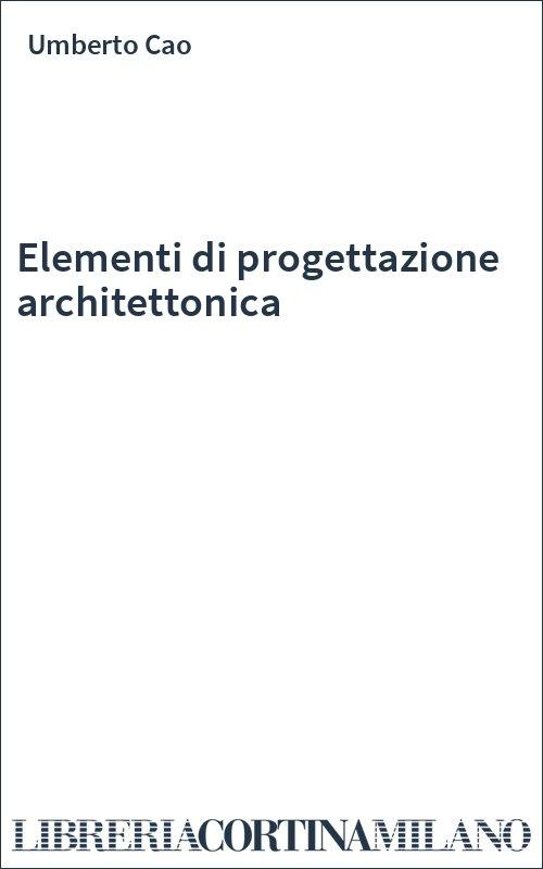 Elementi di progettazione architettonica