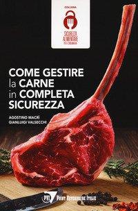 Come gestire la carne in completa sicurezza