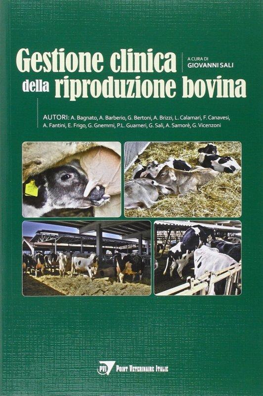 Gestione clinica della riproduzione bovina