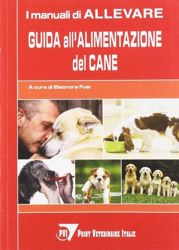 Guida all'alimentazione del cane