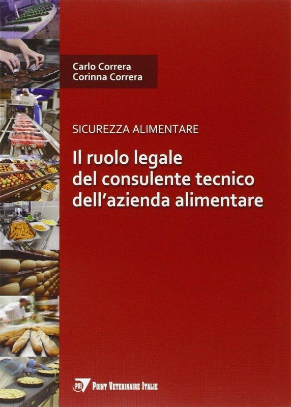 Il ruolo legale del consulente tecnico dell'azienda alimentare