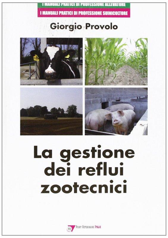 La gestione dei reflui zootecnici