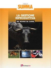 La gestione riproduttiva nel bovino da carne