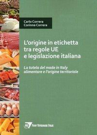 La tutela del made in Italy alimentare e l'origine territoriale