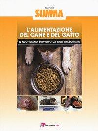 L'alimentazione del cane e del gatto: il quotidiano supporto da non trascurare