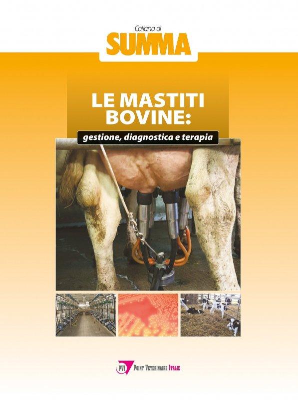 Le mastiti bovine: gestione, diagnostica e terapia