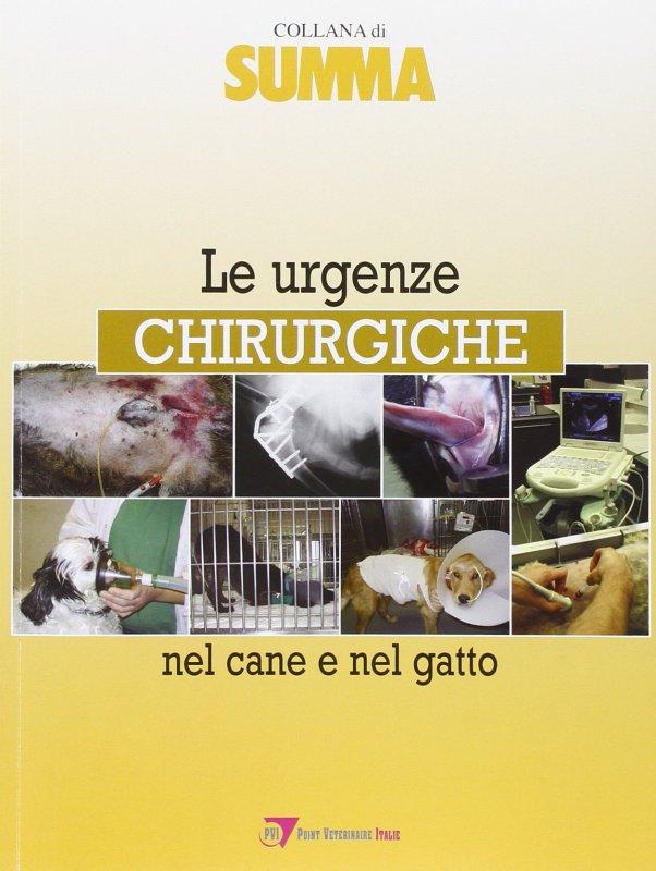 Le urgenze chirurgiche nel cane e nel gatto