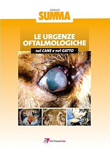 Le urgenze oftalmologiche nel cane e nel gatto