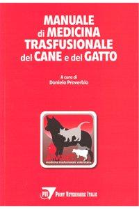 Manuale di medicina trasfusionale del cane e del gatto