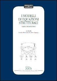 I modelli di equazioni strutturali. Temi e prospettive
