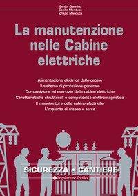 La manutenzione nelle cabine elettriche