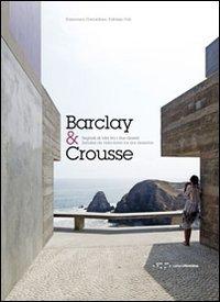 Barclay&Crousse. Segnali di vita tra i due deserti. Ediz. italiana e spagnola