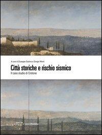 Città storiche e rischio sismico. Il caso studio di Crotone