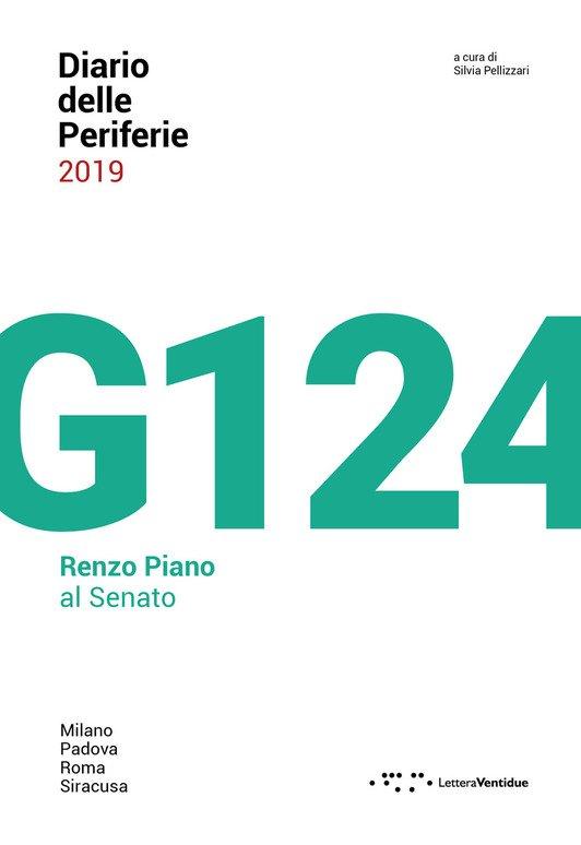 Diario delle periferie 2019. G124. Renzo Piano al Senato