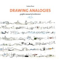 Drawing analogies. Graphic manual of architecture