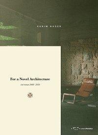 For a Novel Architecture. Ciné-roman 2000-2020