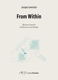 From Within. Between interior. Architecture and Design