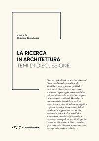 La ricerca in architettura. Temi di discussione