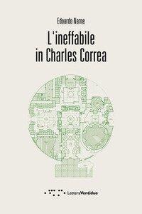 L'ineffabile in Charles Correa